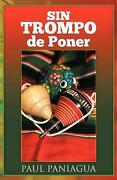 Sin Trompo De Poner By Paul Paniagua Spanish Paperback Book Free Shipping