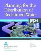 Planning For The Distribution Of Reclaimed Water By American Water Works Associa