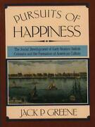 Pursuits Of Happiness The Social Development Of Early Modern British Colonies A