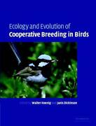 Ecology And Evolution Of Cooperative Breeding In Birds By Walter D. Koenig Engl