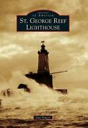 St. George Reef Lighthouse By Guy Towers English Paperback Book Free Shipping