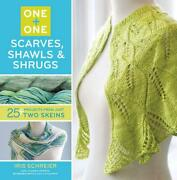 Scarves Shawls And Shrugs 25+ Projects From Just Two Skeins By Iris Schreier En
