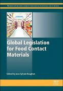 Global Legislation For Food Contact Materials Processing, Storage And Packaging