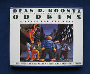 Dean R. Koontz Oddkins A Fable For All Ages Illustrated By Phil Parks