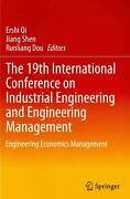 The 19th International Conference On Industrial Engineering And Engineering Mana
