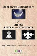 Corporate Management For Church Leaders And Executives By Ado T. Noma English