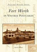 Fort Worth In Vintage Postcards By Quentin Mcgown English Paperback Book Free