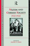 Nazism And German Society 1933-1945 By David Crew English Hardcover Book Free