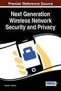 Next Generation Wireless Network Security And Privacy By Lakhtaria Kamaljit I.