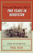 Iraq And Rupert Hayand039s Two Years In Kurdistan By Paul J. Rich English Hardcover