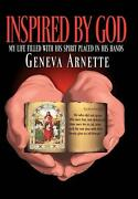 Inspired By God My Life Filled With His Spirit In His Hands By Geneva Arnette