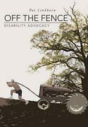 Off The Fence Disability Advocacy By Pat Linkhorn English Hardcover Book Free