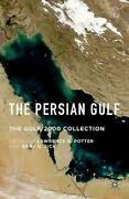 The Persian Gulf The Gulf/2000 Collection By Lawrence G. Potter English Hardc