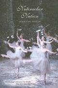 Nutcracker Nation How An Old World Ballet Became A Christmas Tradition In The N