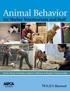 Animal Behavior For Shelter Veterinarians And Staff By Weiss English Paperback