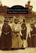 Native Americans Of San Diego County By Donna Bradley English Paperback Book