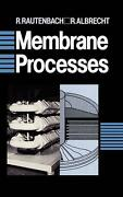 Membrane Processes By R. Rautenbach English Hardcover Book Free Shipping