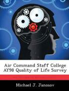 Air Command Staff College Ay98 Quality Of Life Survey By Michael J. Janosov Eng