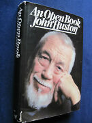 An Open Book - Signed And Inscribed By John Huston To Film Colleague, 1st Edition