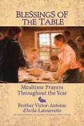 Blessings Of The Table Mealtime Prayers Throughout The Year By Victor-antoine D