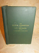 Antique Book Of The Medical Examination For Life Assurance - 1898
