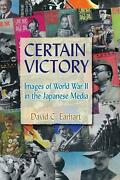 Certain Victory Images Of World War Ii In The Japanese Media By David C. Earhar