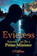 Evictees Anyone Can Be A Prime Minister By K.r. Wilson English Paperback Book
