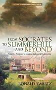 From Socrates To Summerhill And Beyond Towards A Philosophy Of Education For Pe