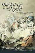 Backstage In The Novel Frances Burney And The Theater Arts By Francesca Saggini