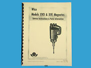 Wico Magneto Service And Parts Manual For Xv, Xvd And Xve Magnetos  436
