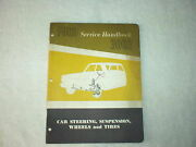 1961 Ford Service Handbook 3003 Steering Suspension Wheels And Tires Nos