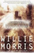 North Toward Home By Willie Morris English Paperback Book Free Shipping