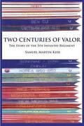 Two Centuries Of Valor The Story Of The 5th Infantry Regiment By Samuel Martin