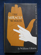 The Miracle Worker By William Gibson Signed By Patty Duke And Patty Mccormick 1st.