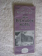 Early 1930and039s New Bismarck Hotel Chicago Illinois Map Brochure