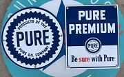 Pure Oil Co. - Pure Premium Porcelain Coated Top Quality 18 Gauge Steel Signs