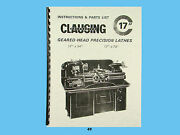 Clausing Geared Head Lathes 17 X 54 And 17 X 78 Instruction And Parts Manual 49