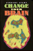 Change Your Brain By Timothy Francis Leary English Paperback Book Free Shippin