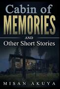 Cabin Of Memories And Other Short Stories By Misan Akuya English Hardcover Bo