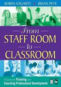 From Staff Room To Classroom A Guide For Planning And Coaching Professional Dev