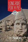 Long Ride For A Pie From London To New Zealand On Two Wheels And An Appetite By