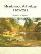 Meadowood Anthology 1905-2011 Memories In Miniature By Barbara Restle English