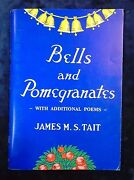 Bells And Pomegranates By James M.s. Tait - The Centenary Committee P/b - 1985