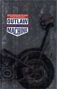 Outlaw Machine Harley Davidson And The Search For The American Soul Hardback O