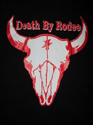Death By Rodeo T Shirt Band Concert Tour Steer Skull Rockabilly Roots Punk Large