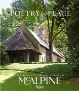 Poetry Of Place The New Architecture And Interiors Of Mcalpine By Bobby Mcalpin