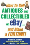 How To Sell Antiques And Collectibles On Ebay... An... By Dralle, Lynn Paperback