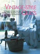 Vintage-style Quilts 25 Step-by-step Patchwork A... By Roberts, Flora Paperback