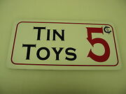 Tin Toys Vintage Style Metal Sign 4 Collector Dime And General Store Man Cave Room