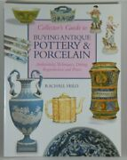 Collector's Guide To Buying Antique Pottery And Po... By Feild, Rachael 0862883199